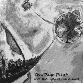 Ten Page Pilot - Into the Eyes of the Armed