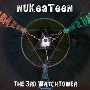 nukeateen - the third watchtower