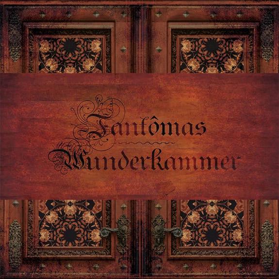 """Fantômas dan todos los detalles de """"Wunderkammer"""""""