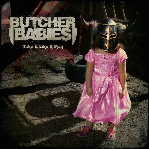 butcher babies take it like a man