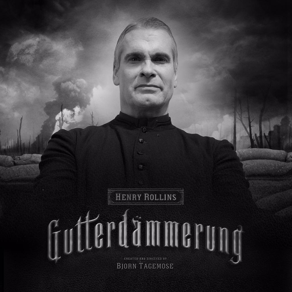 Gutterdämmerung Henry Rollins